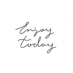 Passez une belle journée #enjoytoday